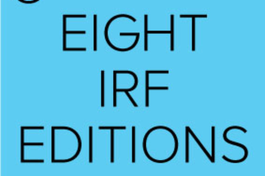 Eight IRF Editions
