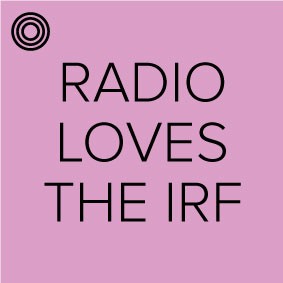 Radio loves the IRF