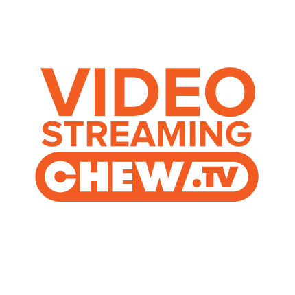 ChewTV Video Streaming